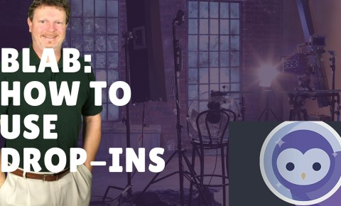 Blab: How To Use Drop-ins on Blab